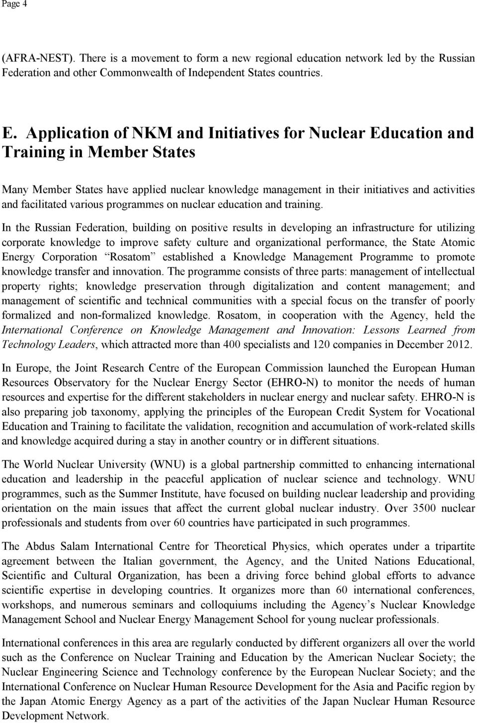 various programmes on nuclear education and training.