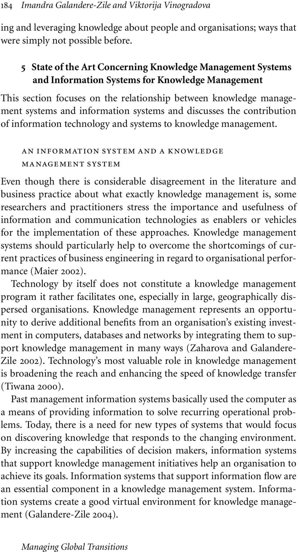 and discusses the contribution of information technology and systems to management.