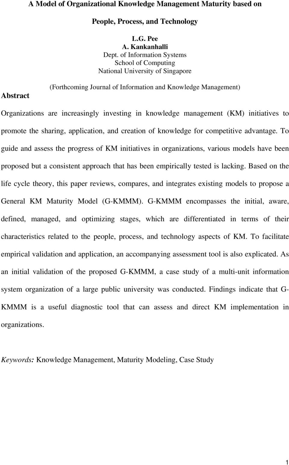 knowledge management (KM) initiatives to promote the sharing, application, and creation of knowledge for competitive advantage.