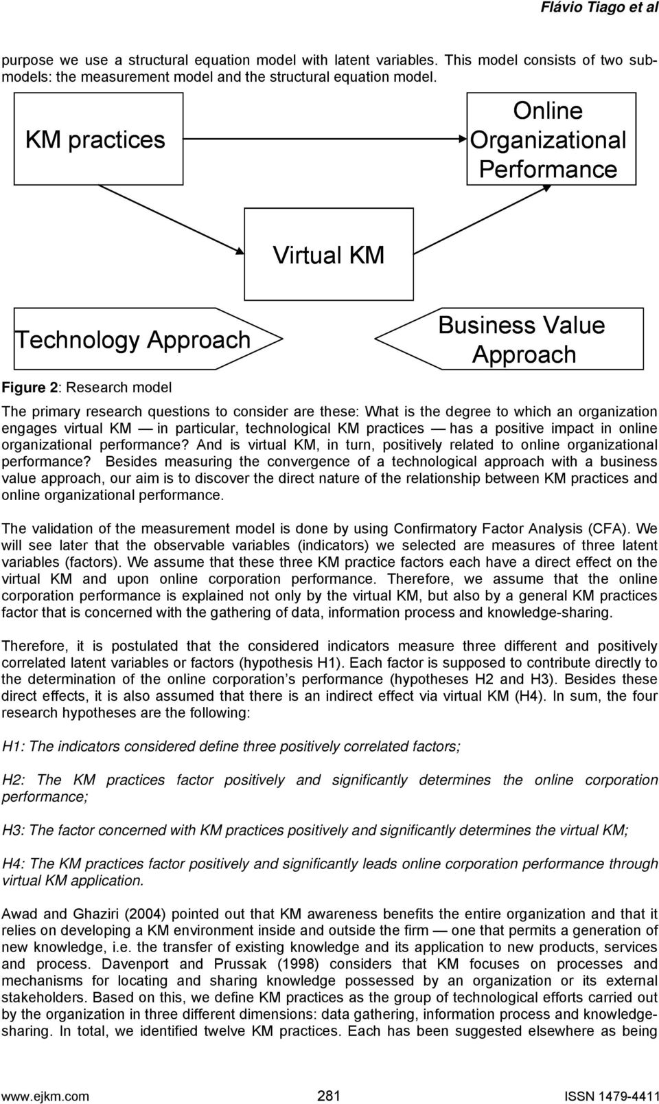 to which an organization engages virtual KM in particular, technological KM practices has a positive impact in online organizational performance?