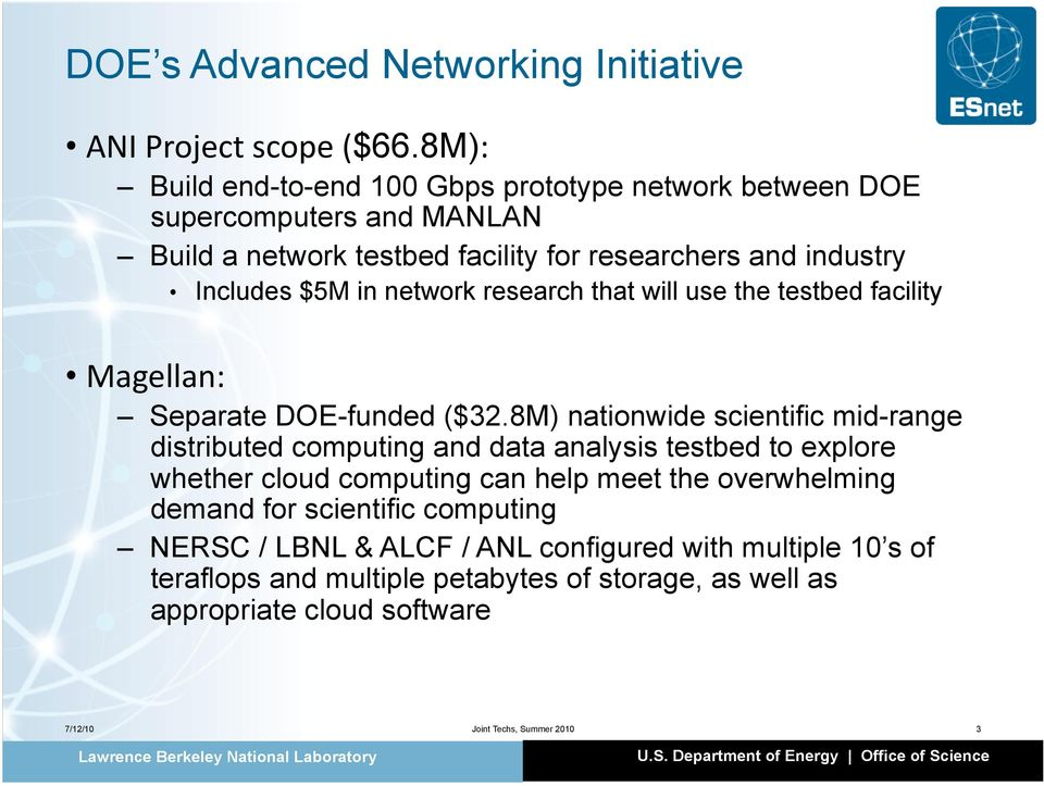 network research that will use the testbed facility Magellan: Separate DOE-funded ($32.
