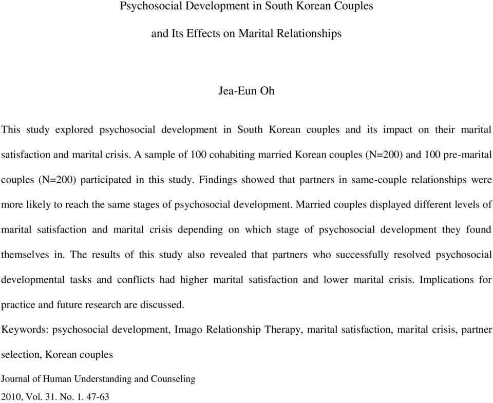 Findings showed that partners in same-couple relationships were more likely to reach the same stages of psychosocial development.