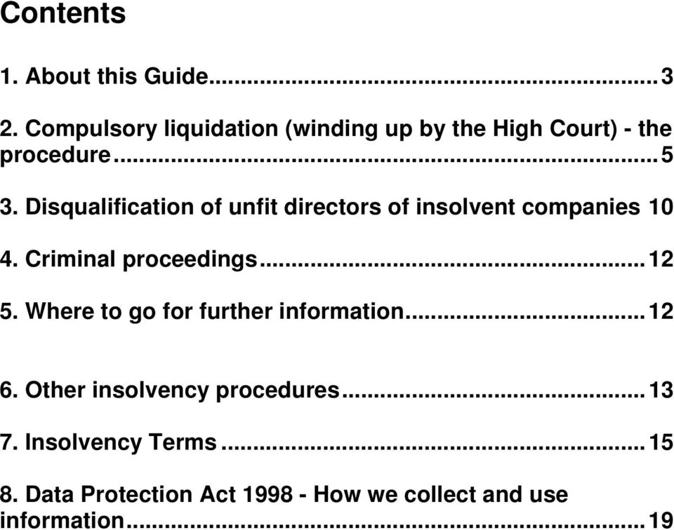 Disqualification of unfit directors of insolvent companies 10 4. Criminal proceedings...12 5.