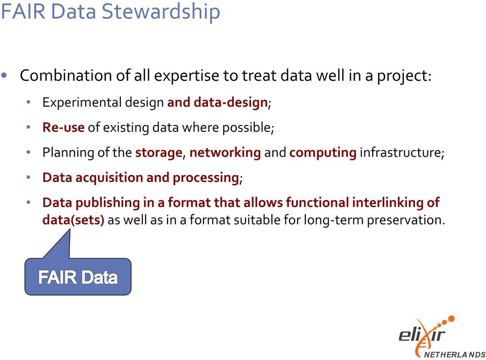 and computing infrastructure; Data acquisition and processing; Data publishing in a format that