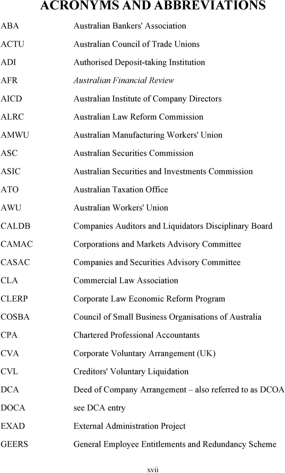 Australian Securities Commission Australian Securities and Investments Commission Australian Taxation Office Australian Workers' Union Companies Auditors and Liquidators Disciplinary Board