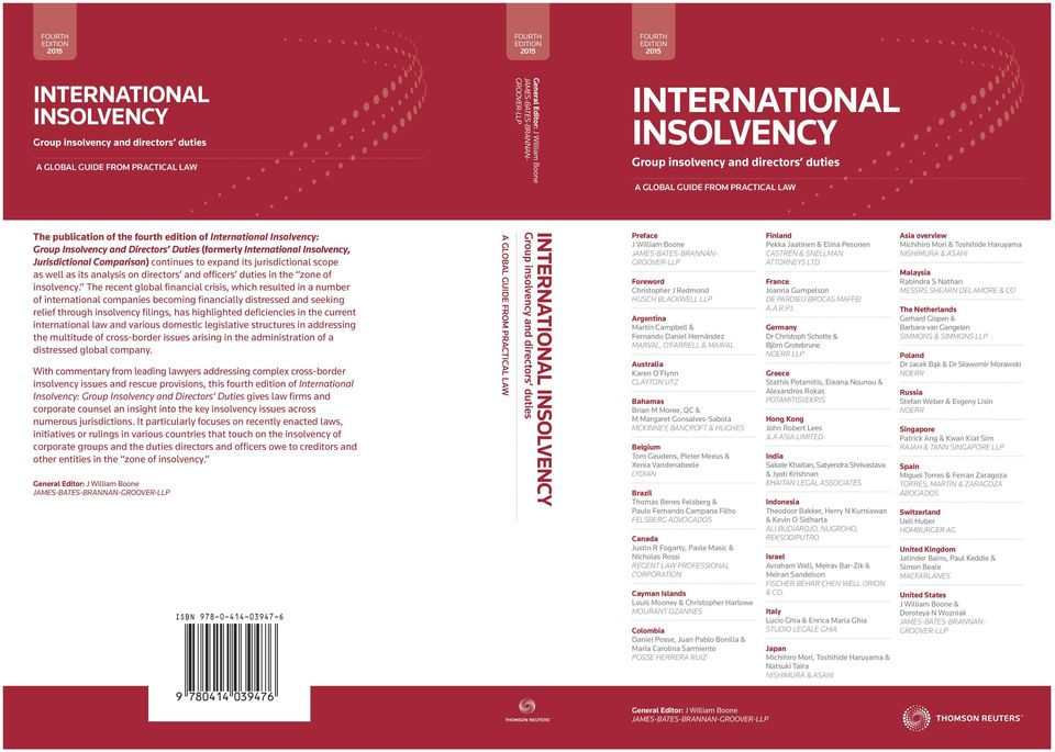 Group Insolvency and Directors Duties (formerly International Insolvency, Jurisdictional Comparison) continues to expand its jurisdictional scope as well as its analysis on directors and officers
