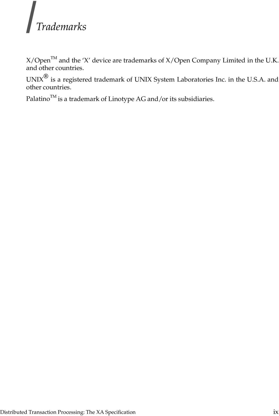 UNIX is a registered trademark of UNIX System Laboratories Inc. in the U.S.A.