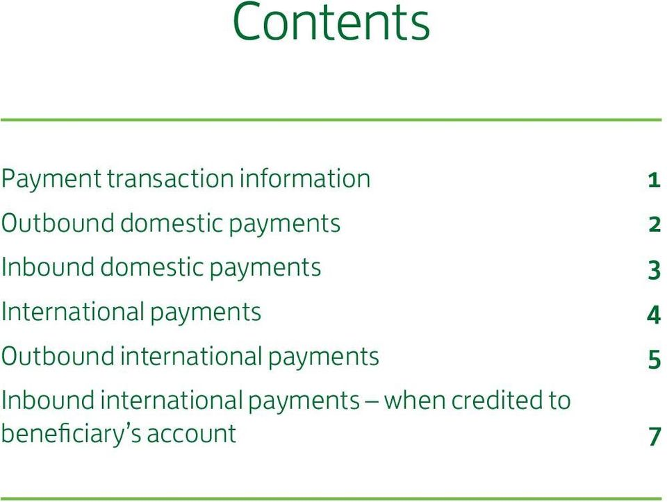 International payments 4 Outbound international payments