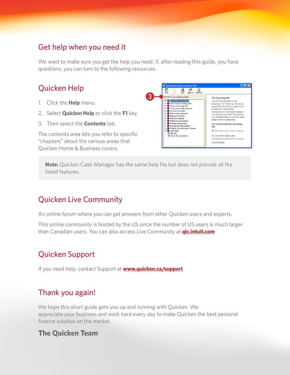 The contents area lets you refer to specific chapters about the various areas that Quicken Home & Business covers.
