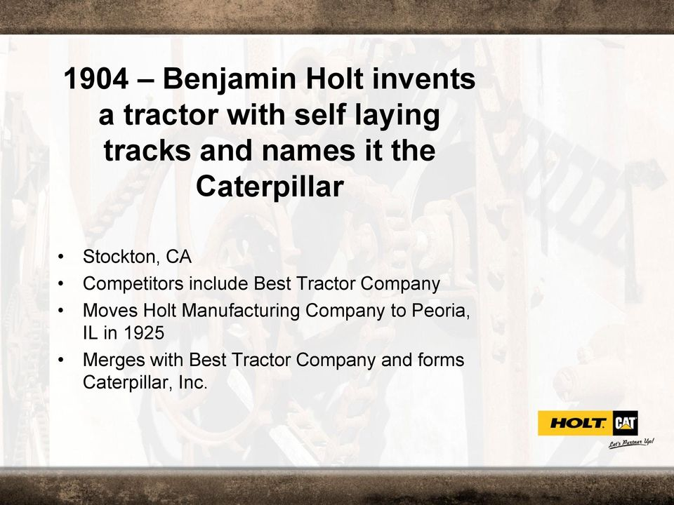 Tractor Company Moves Holt Manufacturing Company to Peoria, IL