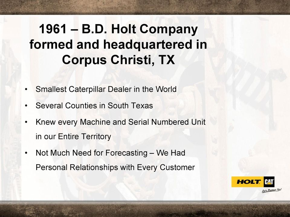 Caterpillar Dealer in the World Several Counties in South Texas Knew