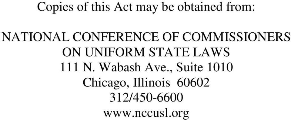 UNIFORM STATE LAWS 111 N. Wabash Ave.