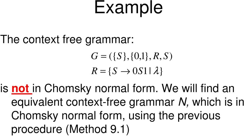 We will find an equivalent context-free grammar N,