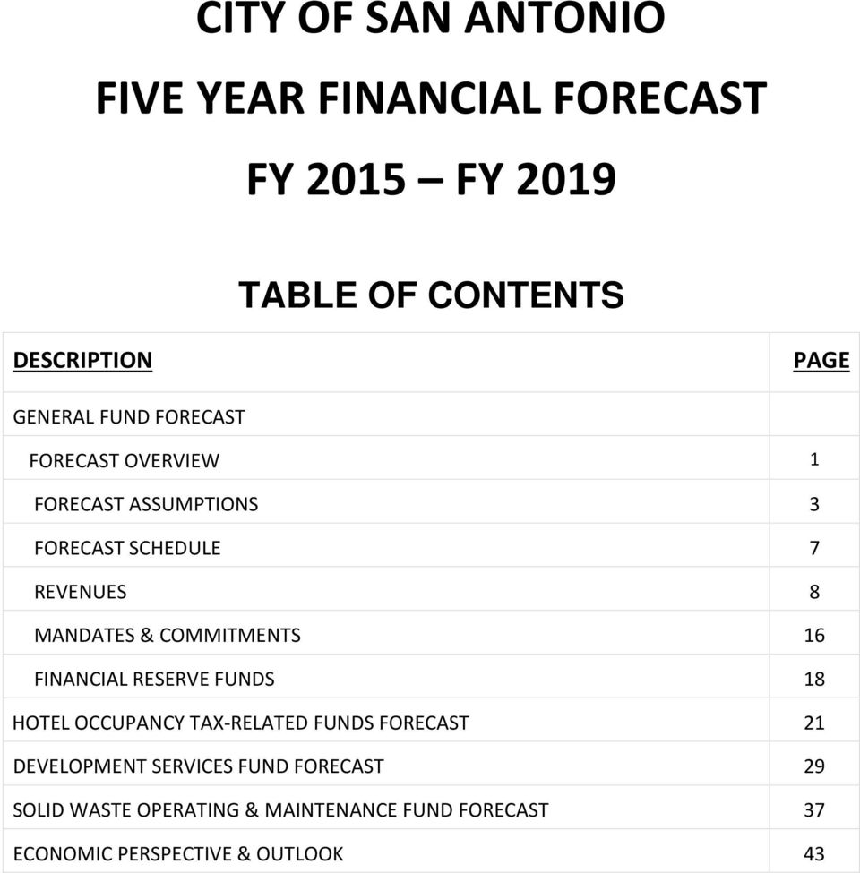 & COMMITMENTS 16 FINANCIAL RESERVE FUNDS 18 HOTEL OCCUPANCY TAX-RELATED FUNDS FORECAST 21 DEVELOPMENT