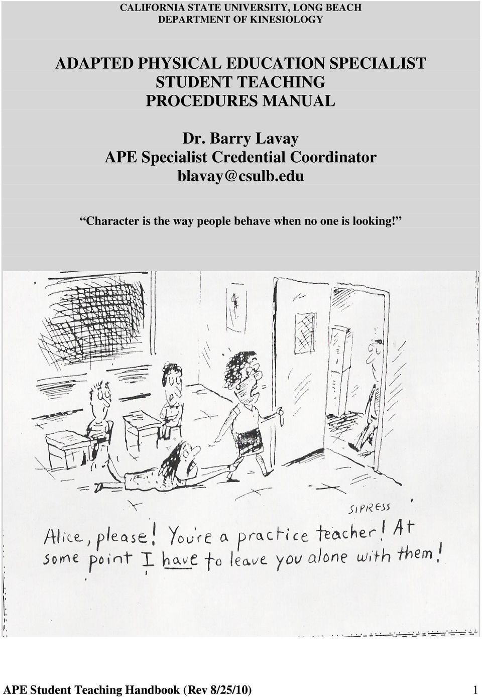 Barry Lavay APE Specialist Credential Coordinator blavay@csulb.