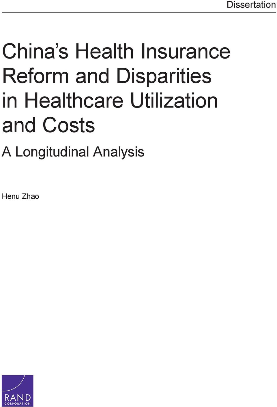 Utilization and Costs A Longitudinal