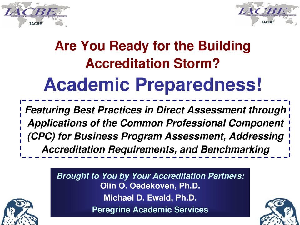 Component (CPC) for Business Program Assessment, Addressing Accreditation Requirements, and