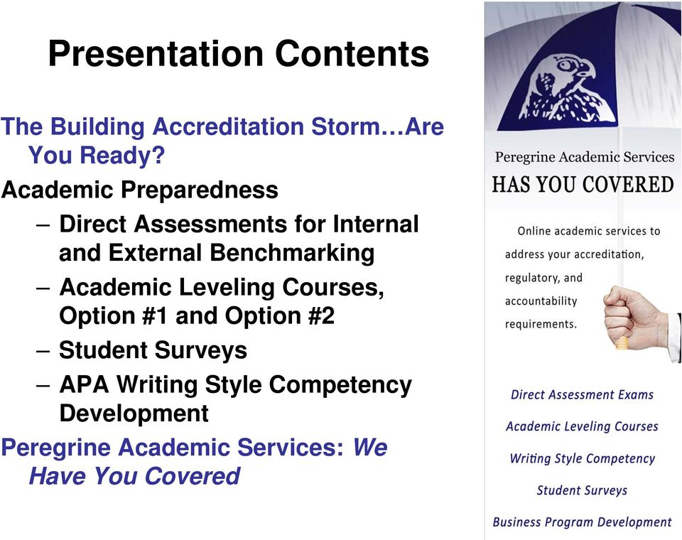 Benchmarking Academic Leveling Courses, Option #1 and Option #2 Student