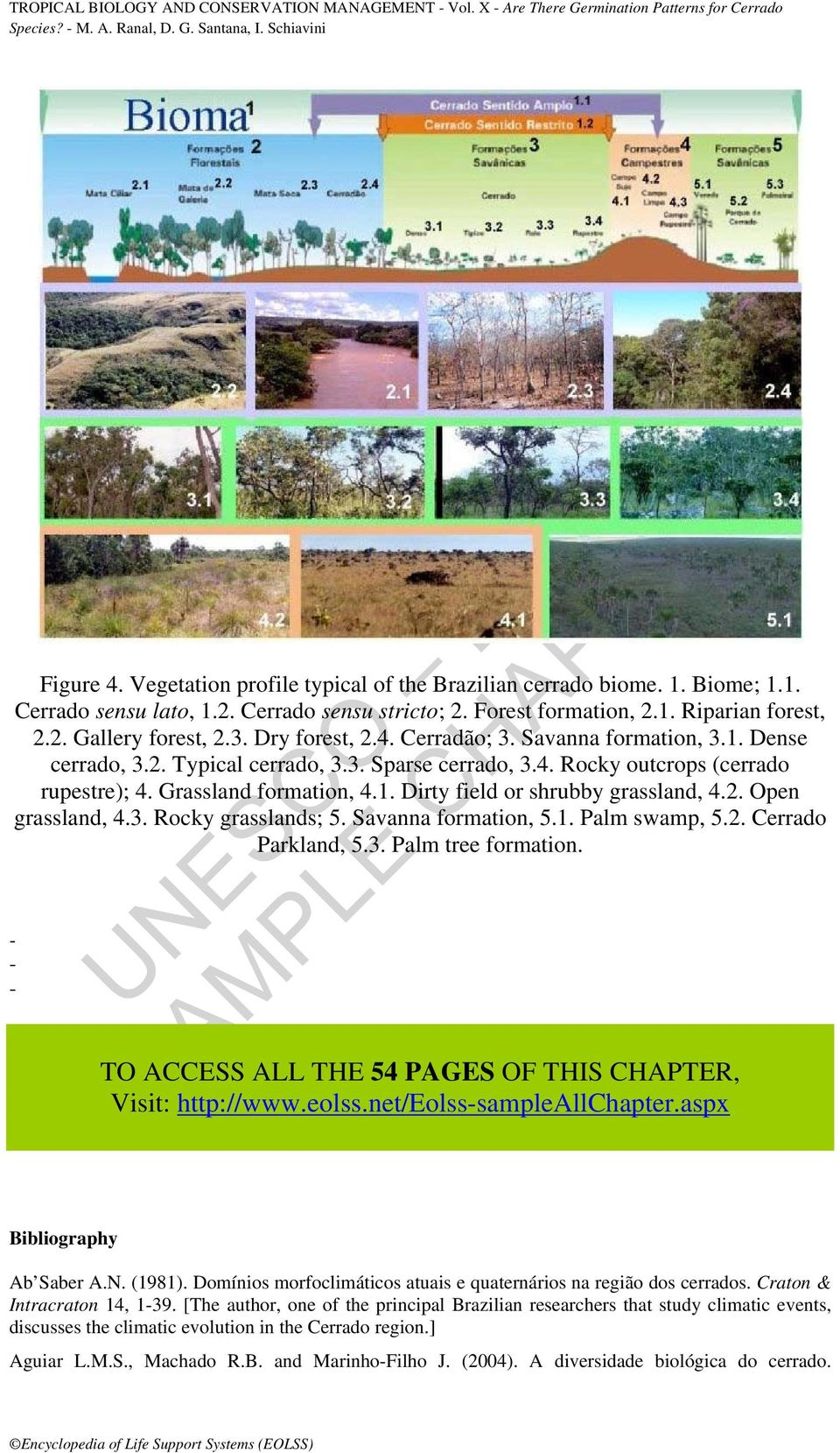 2. Open grassland, 4.3. Rocky grasslands; 5. Savanna formation, 5.1. Palm swamp, 5.2. Cerrado Parkland, 5.3. Palm tree formation. - - - TO ACCESS ALL THE 54 PAGES OF THIS CHAPTER, Visit: http://www.