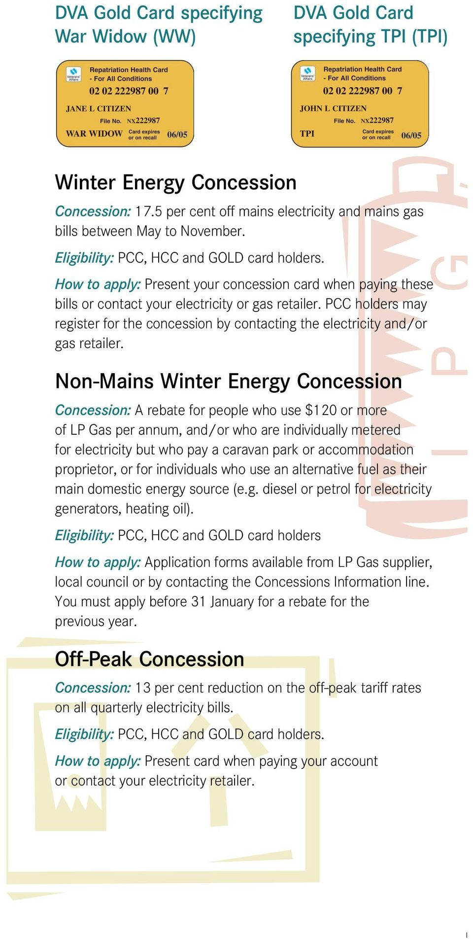 PCC holders may register for the concession by contacting the electricity and/or gas retailer.
