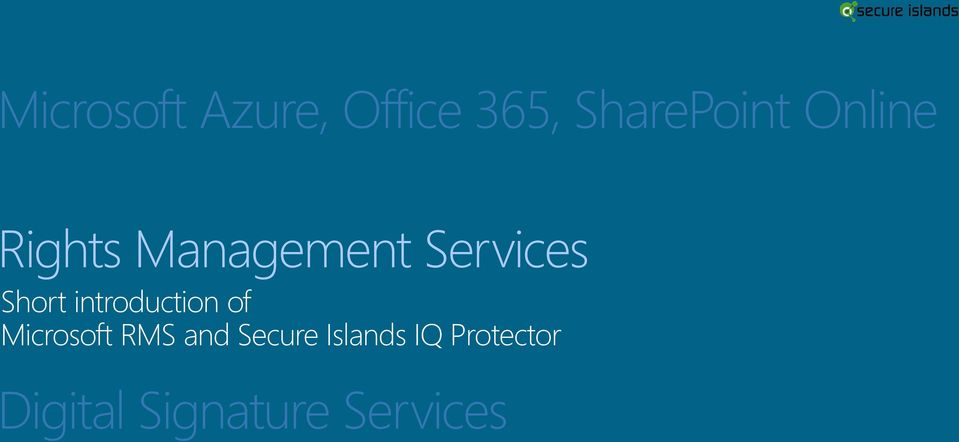 introduction of Microsoft RMS and Secure