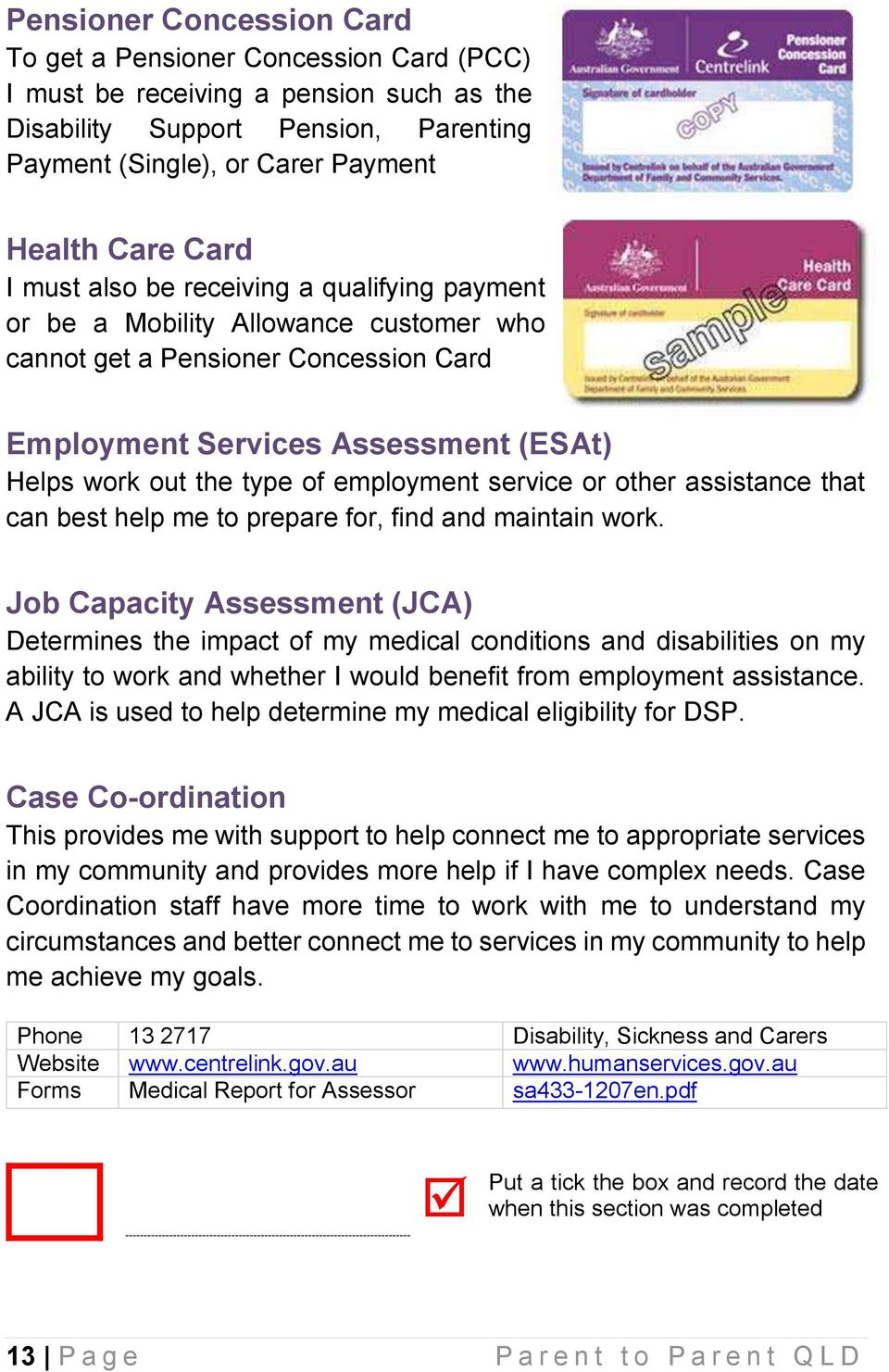 employment service or other assistance that can best help me to prepare for, find and maintain work.