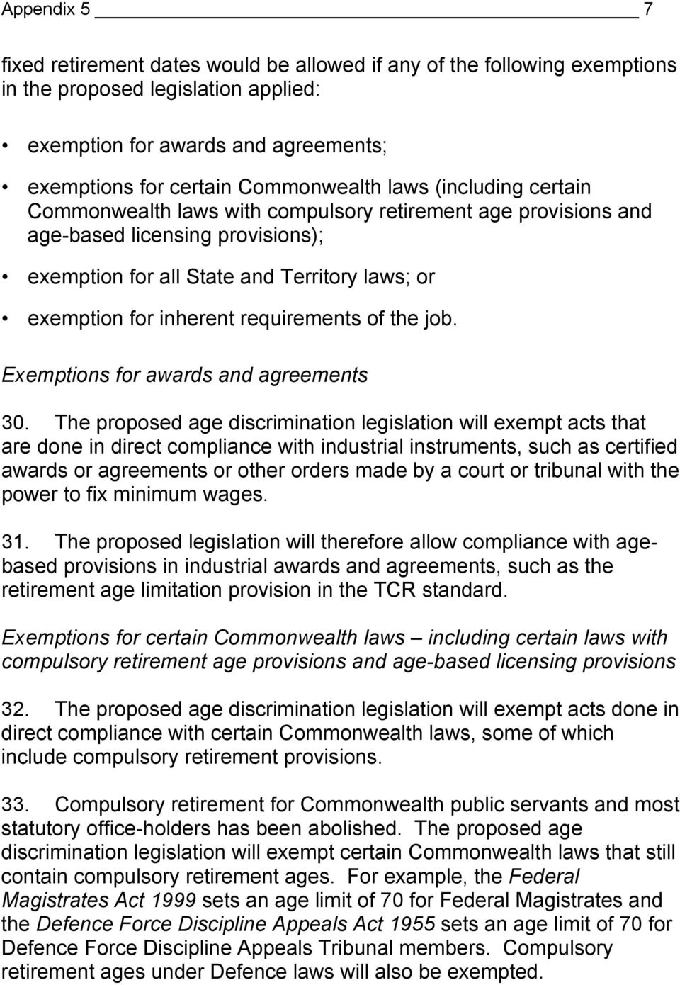 requirements of the job. Exemptions for awards and agreements 30.