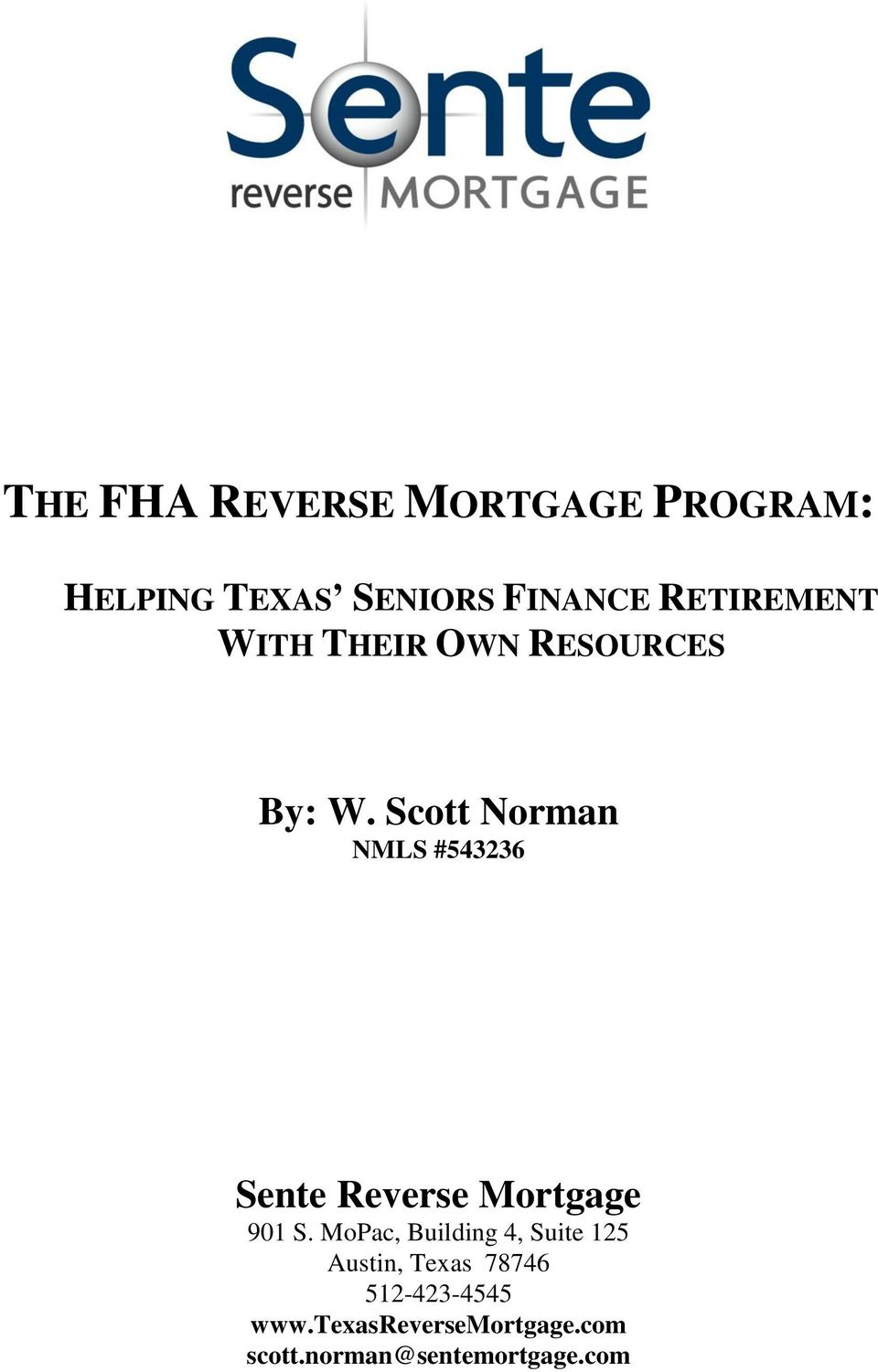 Scott Norman NMLS #543236 Sente Reverse Mortgage 901 S.
