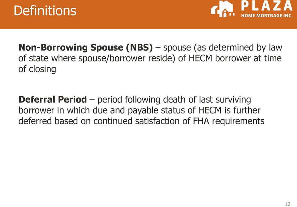 Period period following death of last surviving borrower in which due and