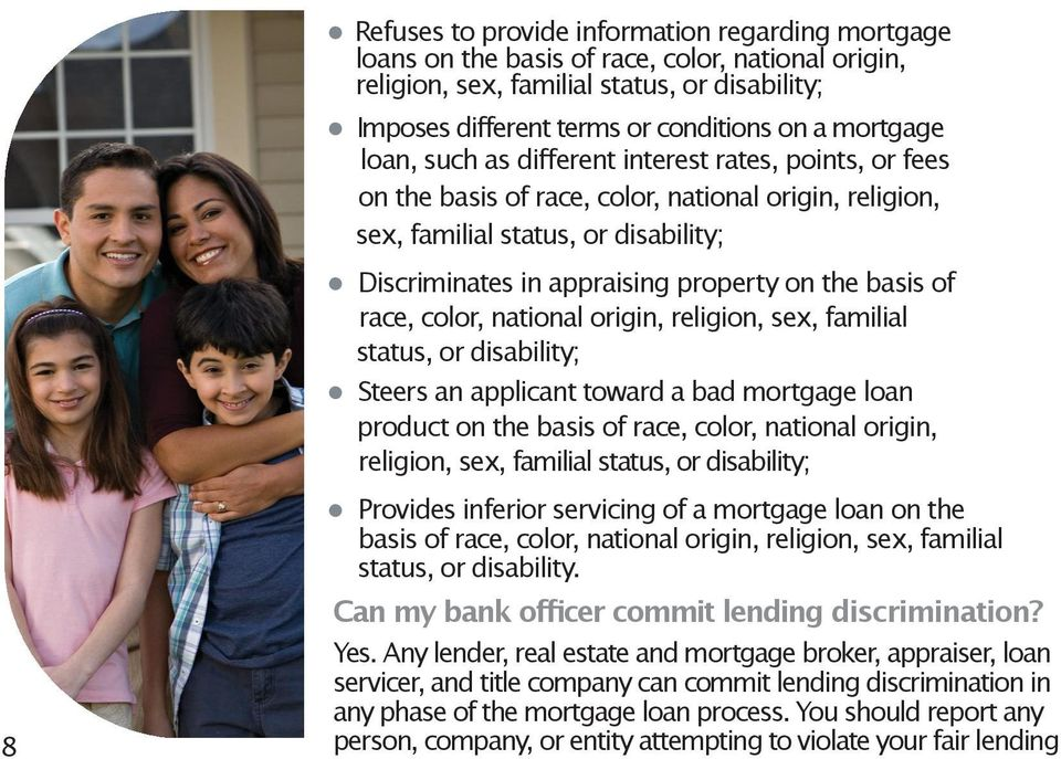 the basis of race, color, national origin, religion, sex, familial status, or disability; Steers an applicant toward a bad mortgage loan product on the basis of race, color, national origin,