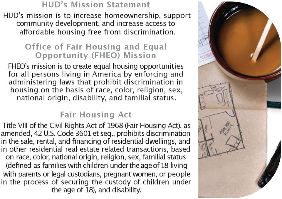 discrimination in housing on the basis of race, color, religion, sex, national origin, disability, and familial status.