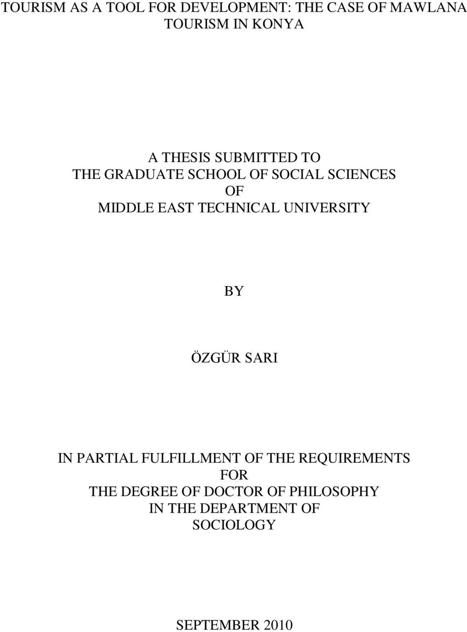 TECHNICAL UNIVERSITY BY ÖZGÜR SARI IN PARTIAL FULFILLMENT OF THE REQUIREMENTS