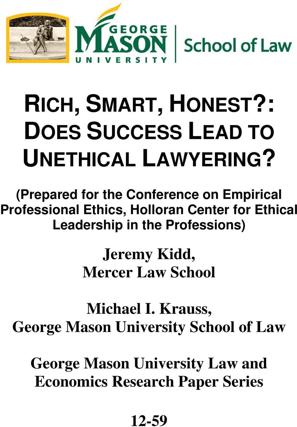 Ethical Leadership in the Professions) Jeremy Kidd, Mercer Law School Michael I.