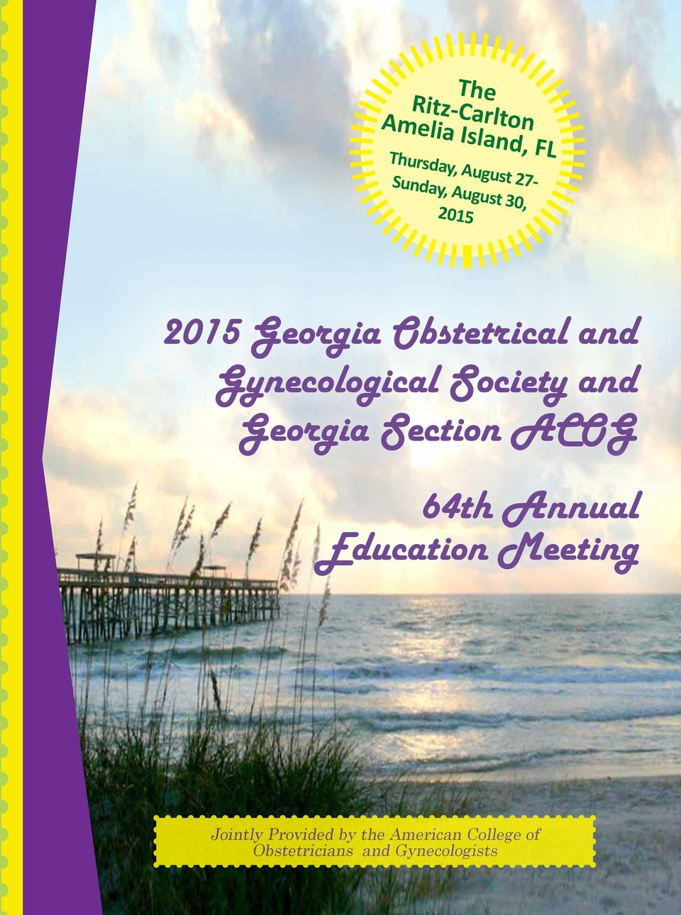 Society and Georgia Section ACOG 64th Annual Education Meeting