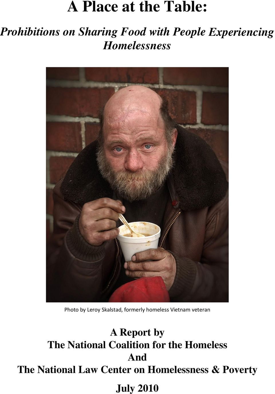 homeless Vietnam veteran A Report by The National Coalition for