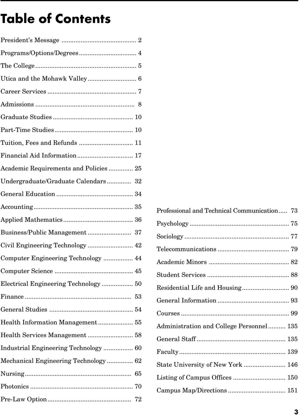 .. 35 Applied Mathematics... 36 Business/Public Management... 37 Civil Engineering Technology... 42 Computer Engineering Technology... 44 Computer Science... 45 Electrical Engineering Technology.