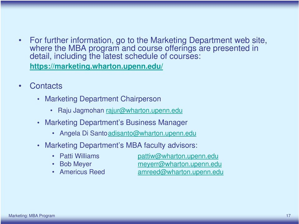 edu/ Contacts Marketing Department Chairperson Raju Jagmohan rajur@wharton.upenn.
