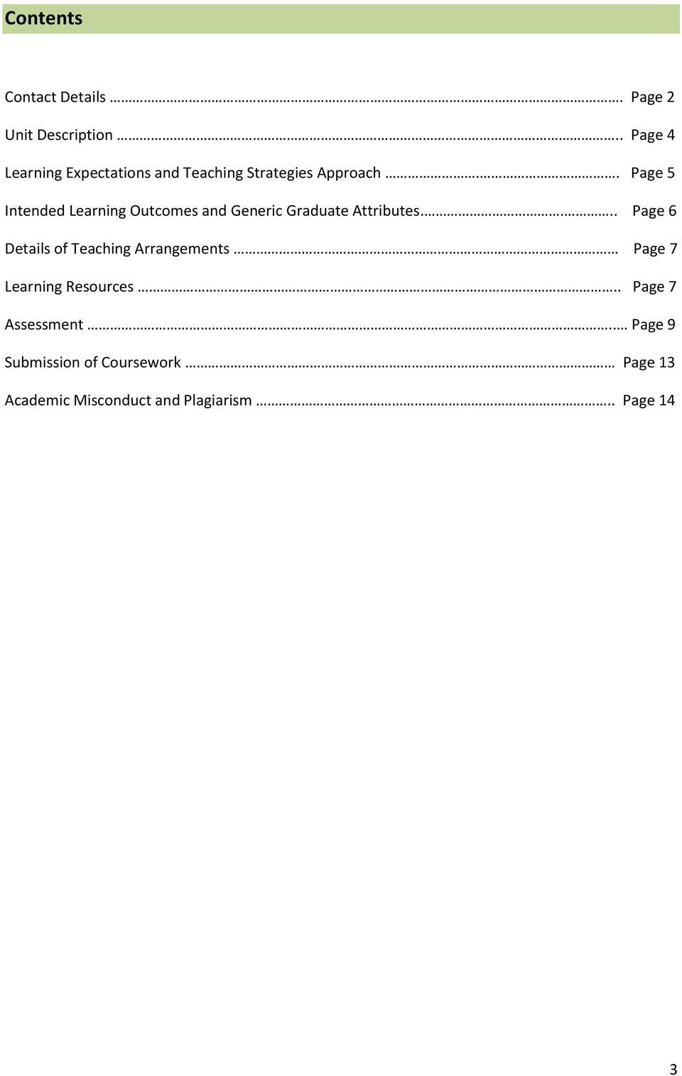 . Page 5 Intended Learning Outcomes and Generic Graduate Attributes.