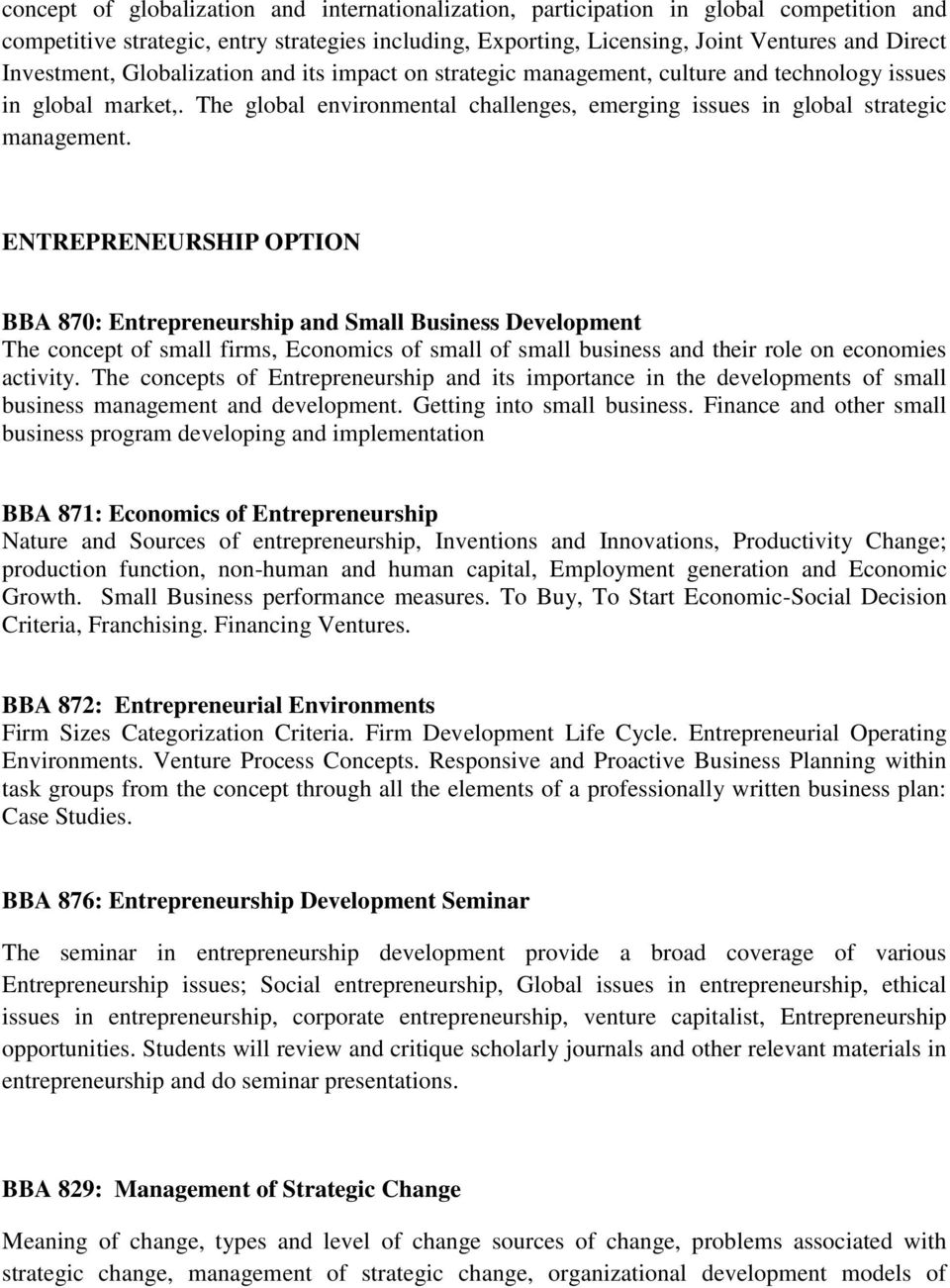 ENTREPRENEURSHIP OPTION BBA 870: Entrepreneurship and Small Business Development The concept of small firms, Economics of small of small business and their role on economies activity.