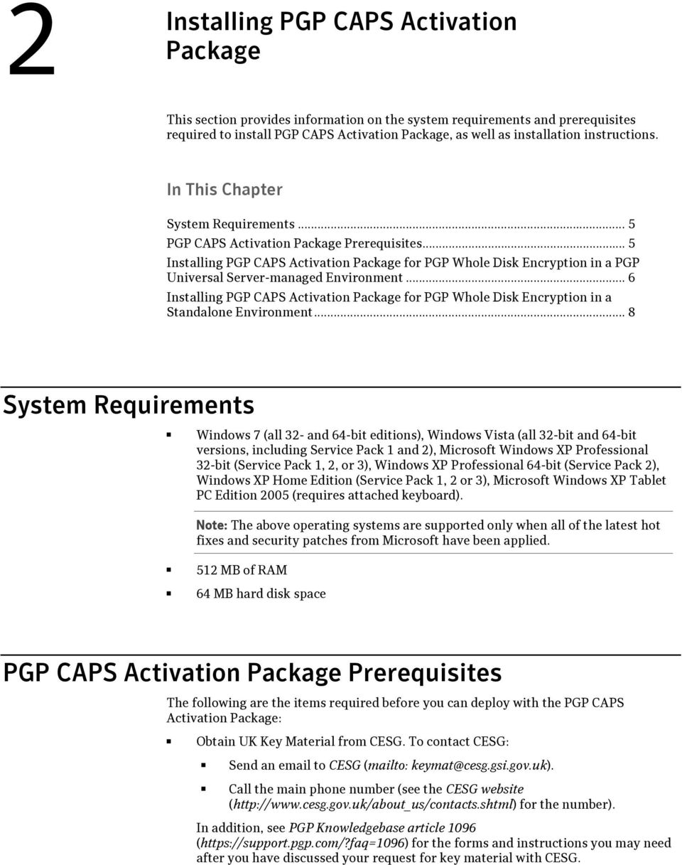 .. 5 Installing PGP CAPS Activation Package for PGP Whole Disk Encryption in a PGP Universal Server-managed Environment.