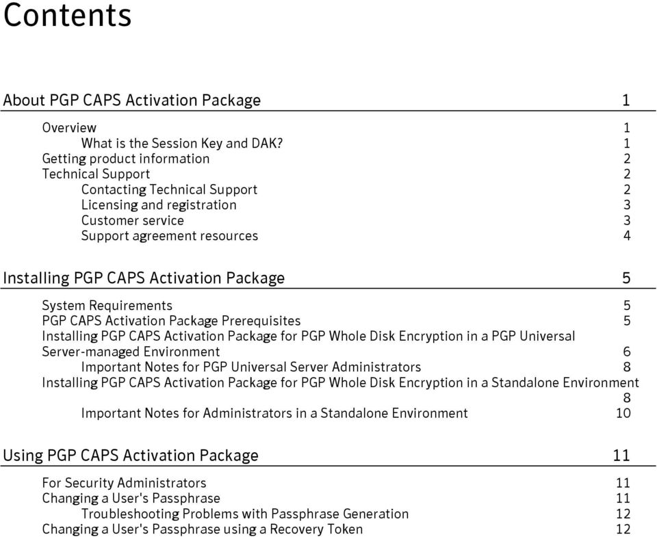5 System Requirements 5 PGP CAPS Activation Package Prerequisites 5 Installing PGP CAPS Activation Package for PGP Whole Disk Encryption in a PGP Universal Server-managed Environment 6 Important