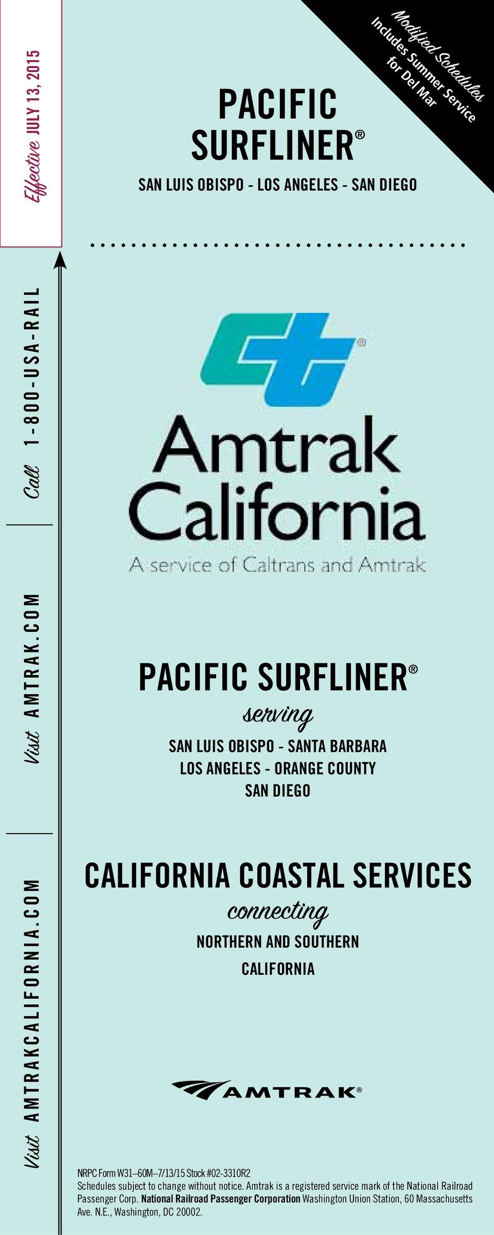 COM CALIFORNIA COASTAL SERVICES connecting NORTHERN AND SOUTHERN CALIFORNIA NRPC Form W31 60M 7/13/1 Stock #02-3310R2 Schedules subject to change without