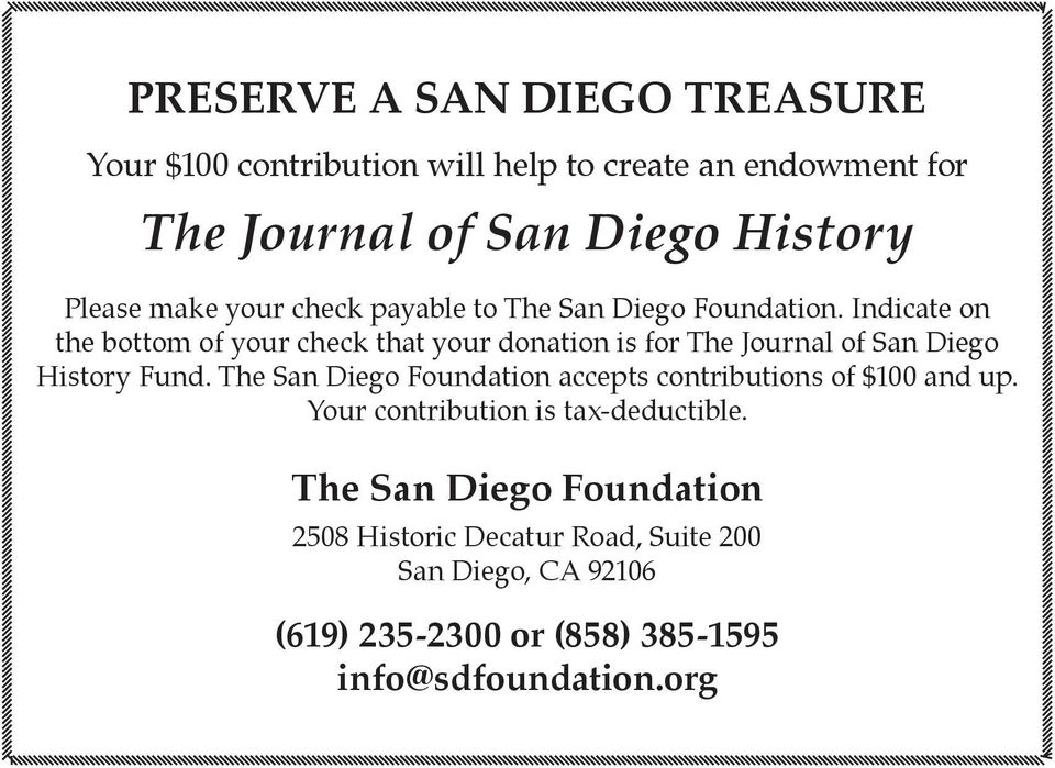 Indicate on the bottom of your check that your donation is for The Journal of San Diego History Fund.
