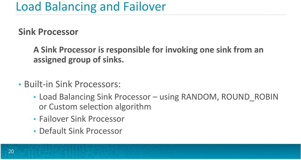 Built- in Sink Processors: Load Balancing Sink Processor using RANDOM,