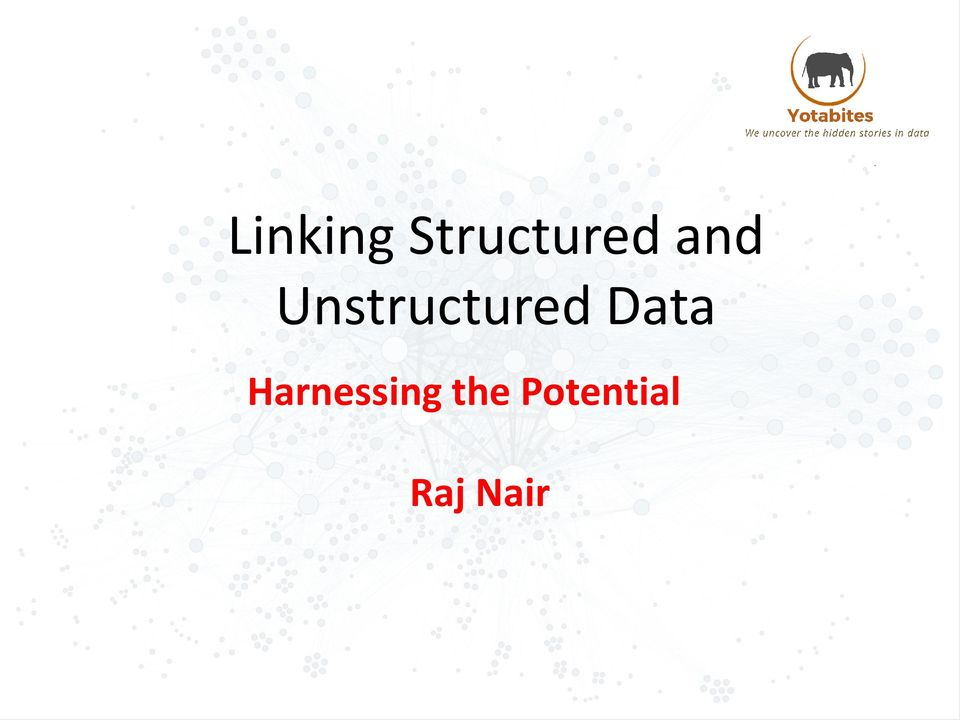 Data Harnessing