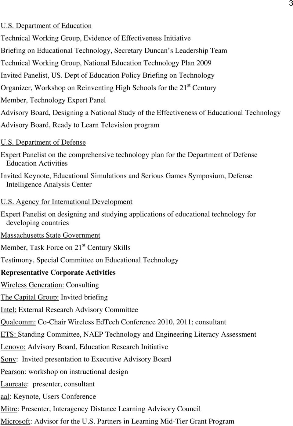 Education Technology Plan 2009 Invited Panelist, US.