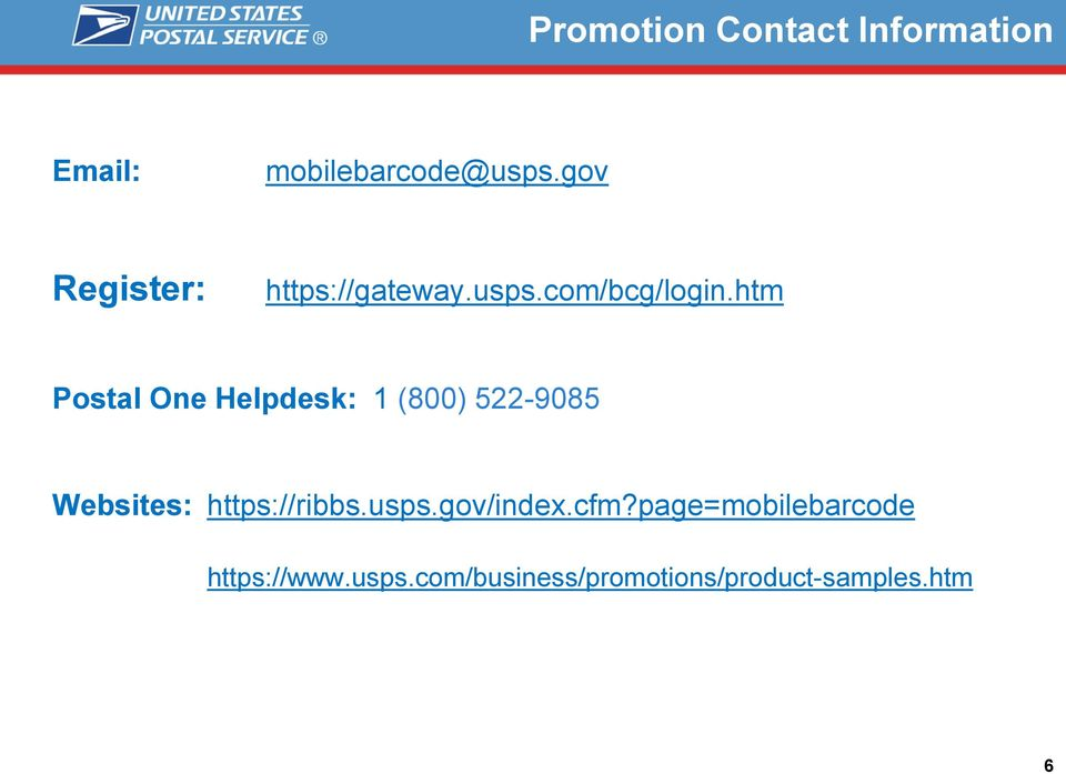 htm Postal One Helpdesk: 1 (800) 522-9085 Websites: https://ribbs.