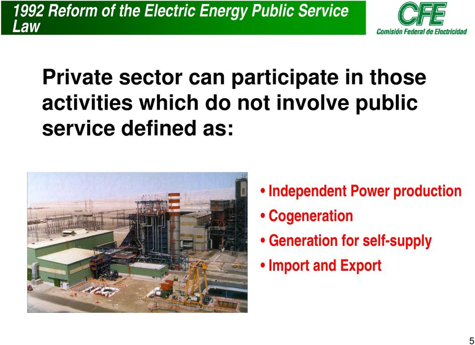 not involve public service defined as: Independent Power