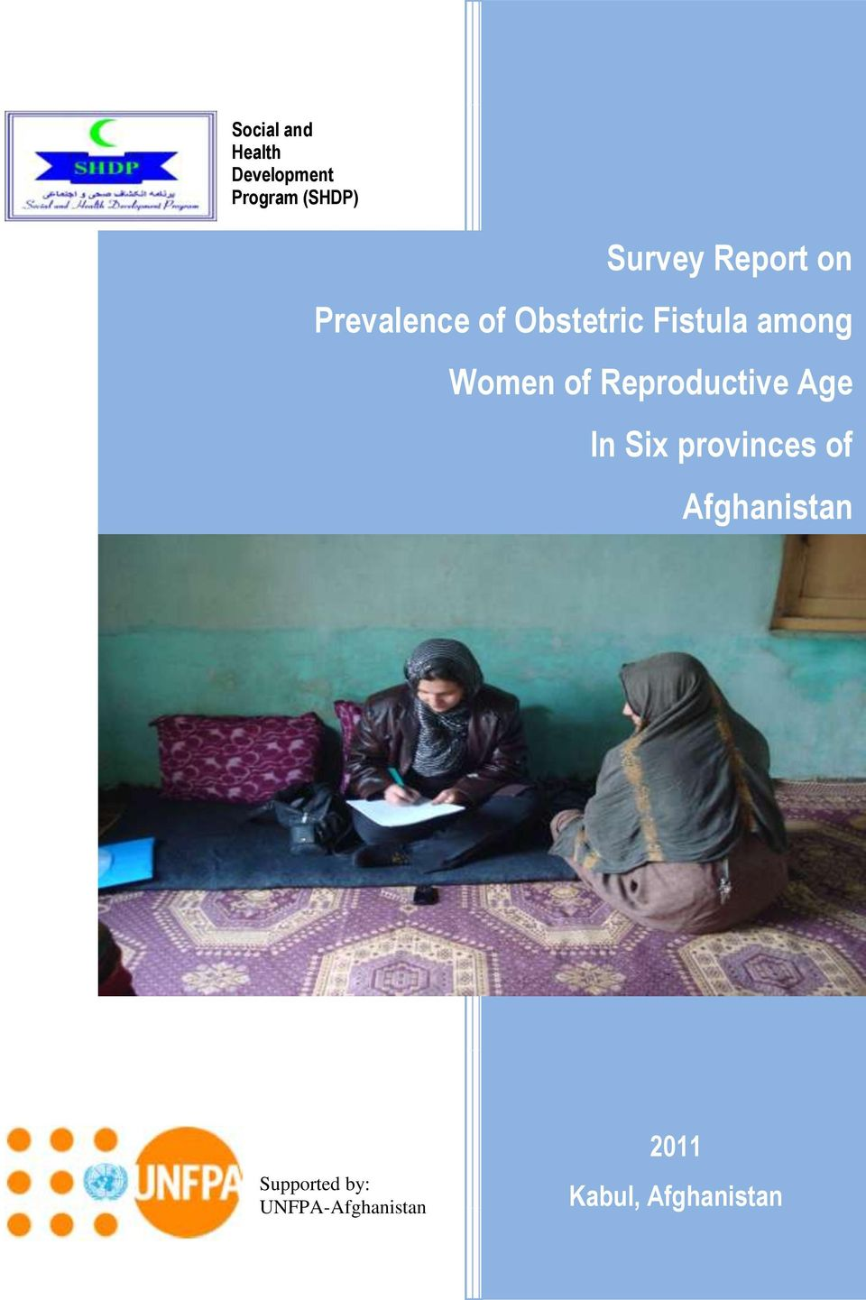 of Reproductive Age In Six provinces of Afghanistan.