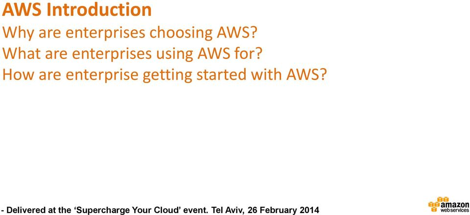What are enterprises using AWS
